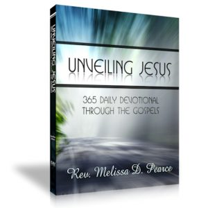 Enduring Hope Ministries - Unveiling Jesus - Book by Melissa Pearce