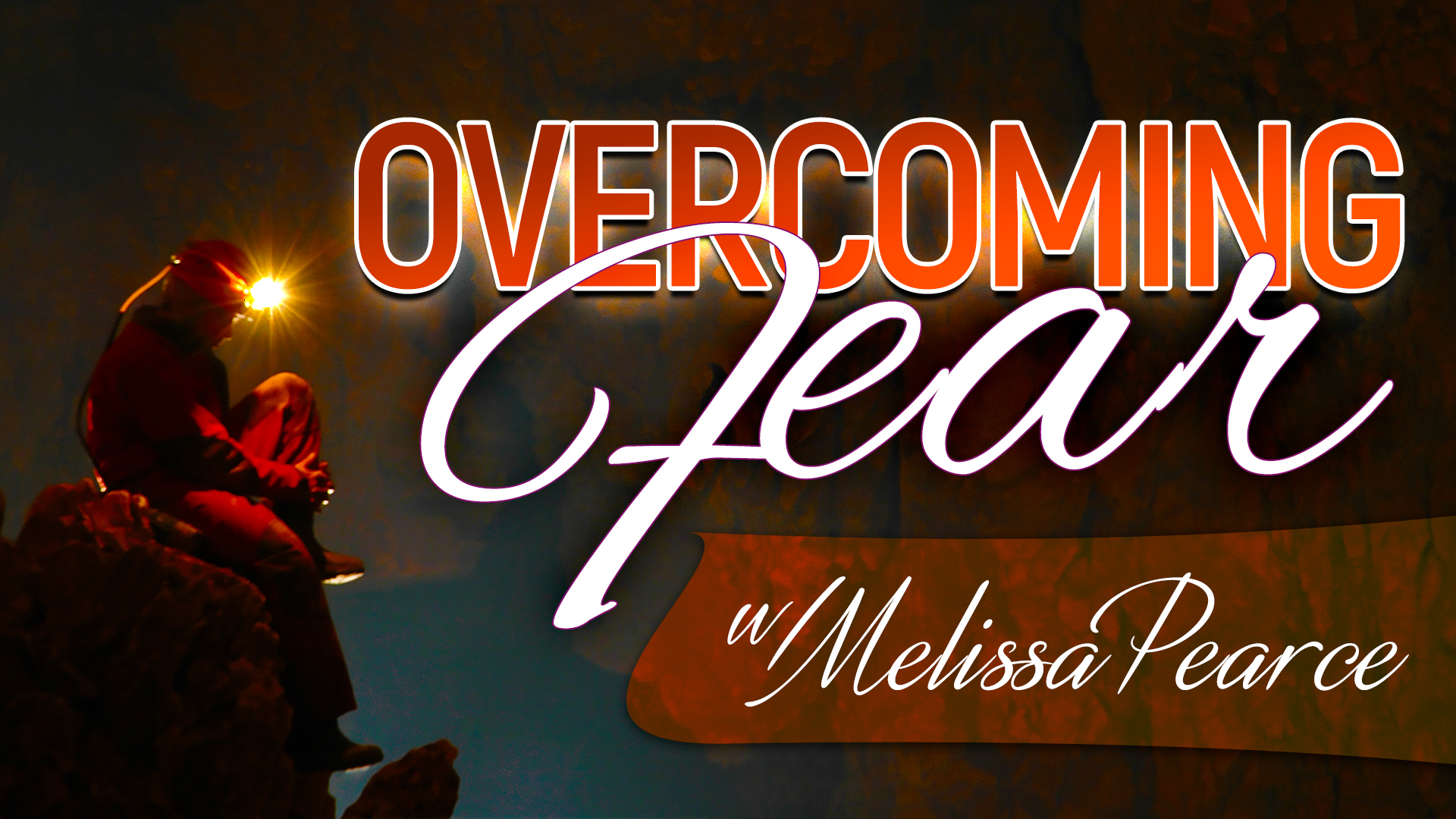 Overcoming Fear - Empowerment Course